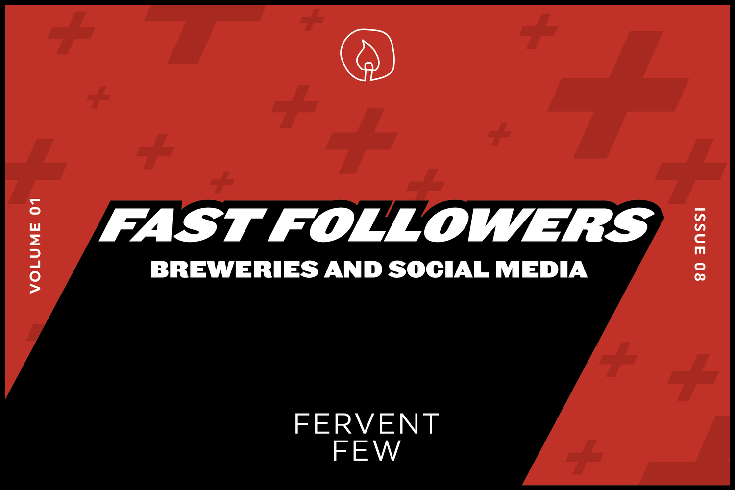 Fervent Few — Fast Followers: Breweries and Social Media