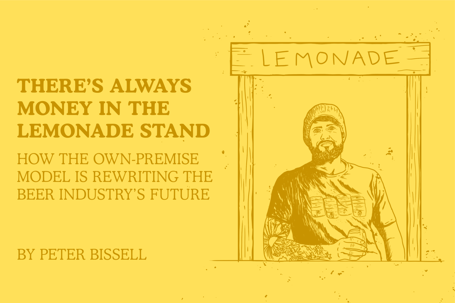 There's Always Money in the Lemonade Stand — How the Own-Premise Model is Rewriting the Beer Industry's Future