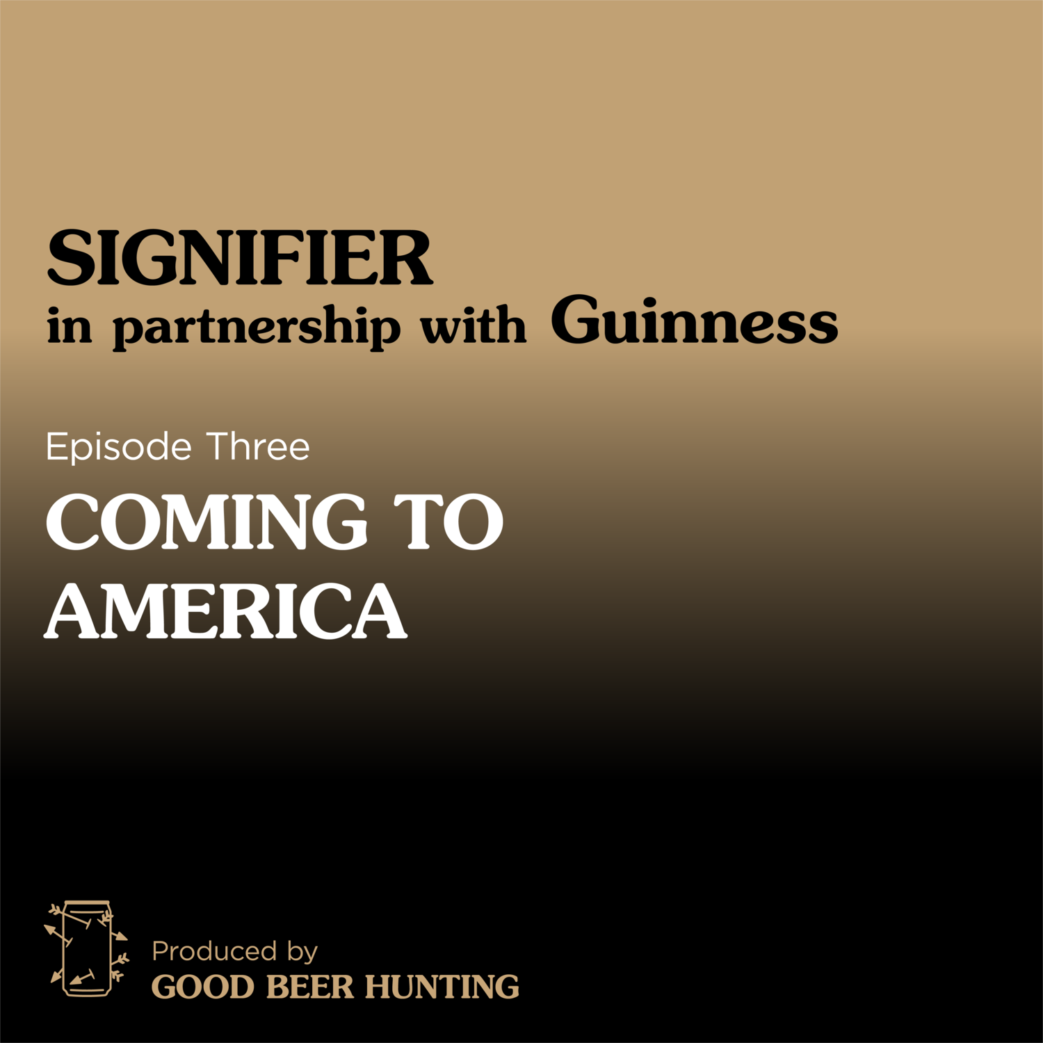Signifier: Guinness — Coming to America — 3 of 5