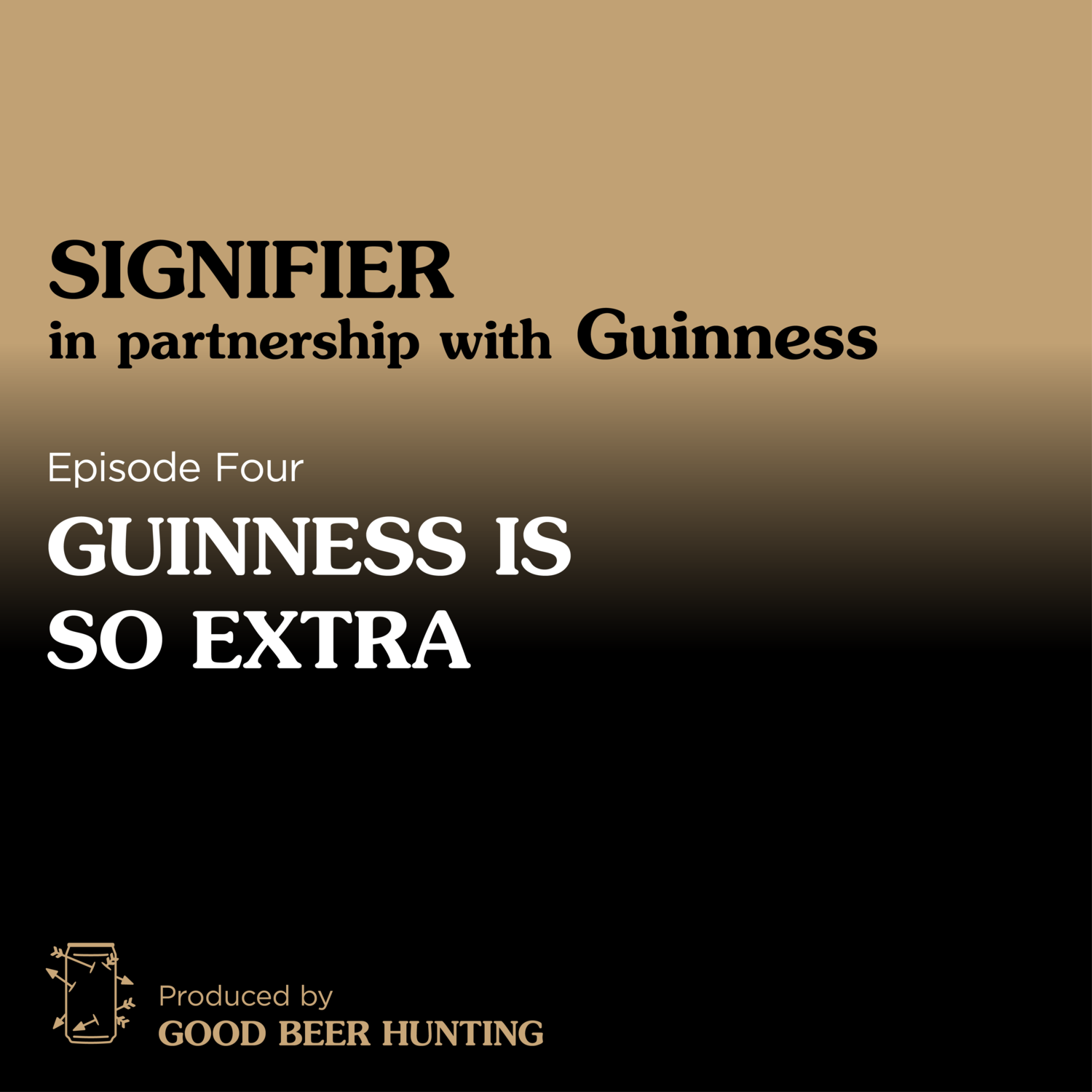 Signifier: Guinness — Guinness is So Extra — 4 of 5