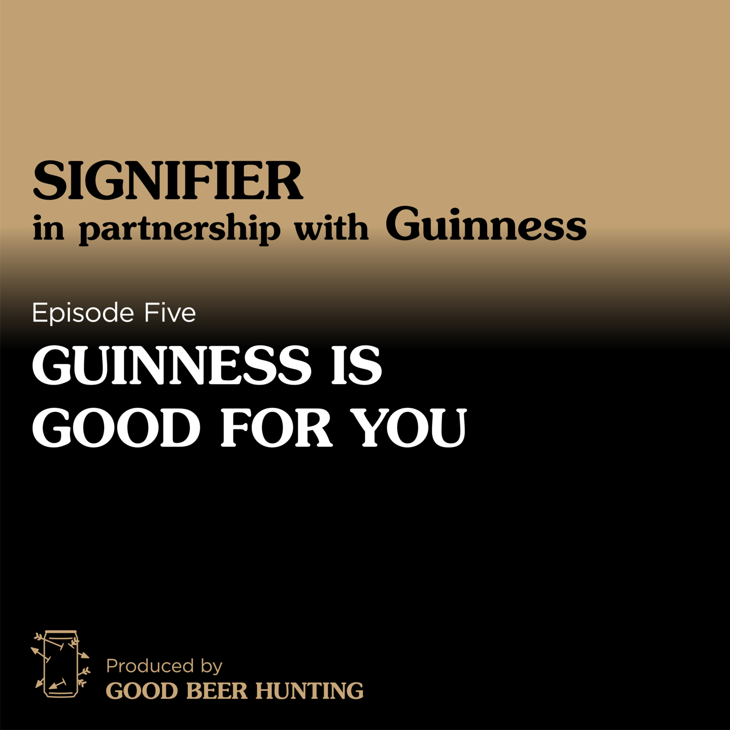 Signifier: Guinness — Guinness is Good For You — 5 of 5