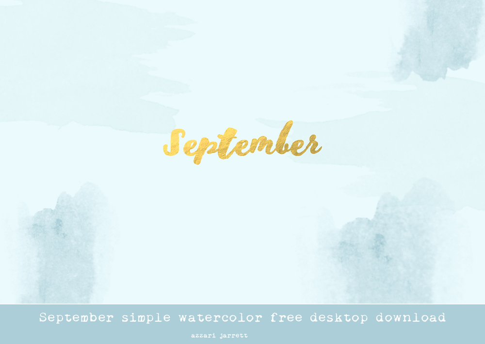 September Simple Watercolor Desktop Download - Azzari Jarrett