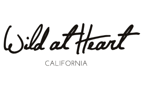 WILD AT HEART, California
