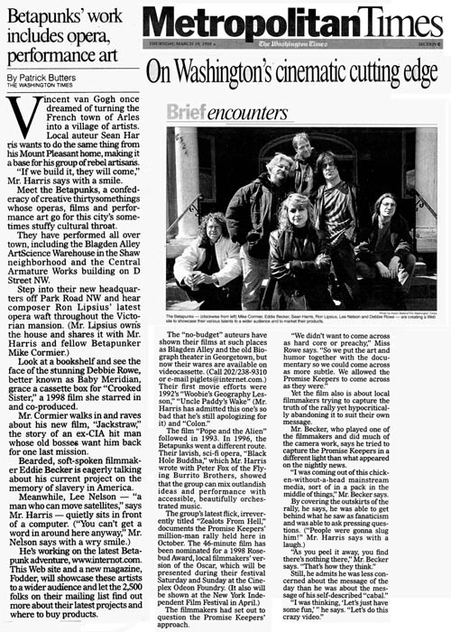 "Feature story in the Washington Times on the movie ""Zealots From Hell"" and the reincarnation of the Betpaunks."