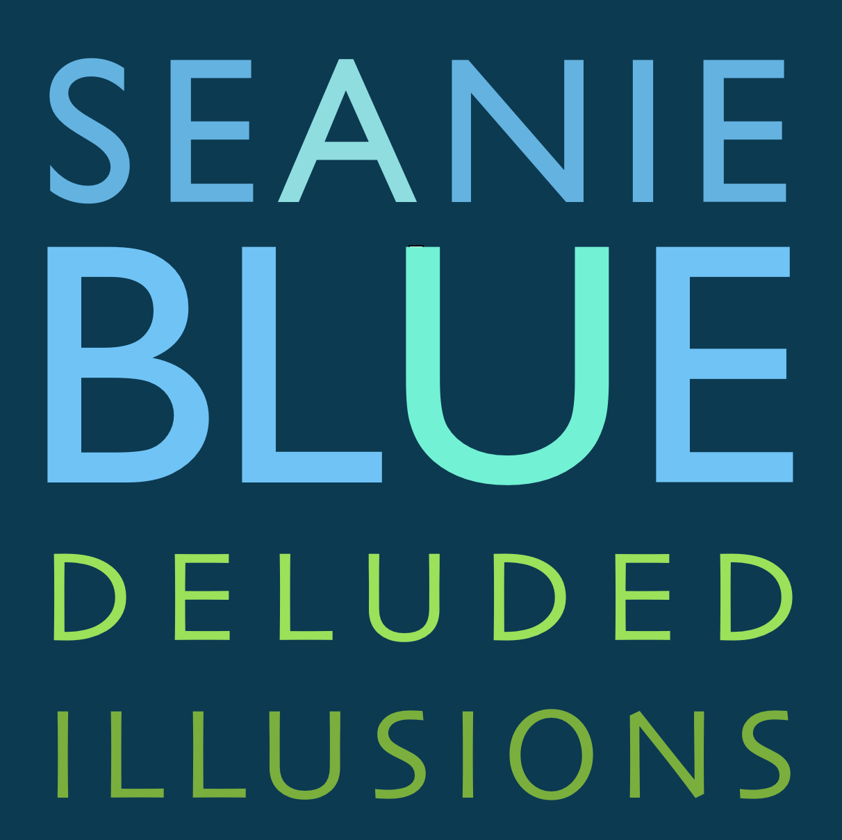 Blue delusions
