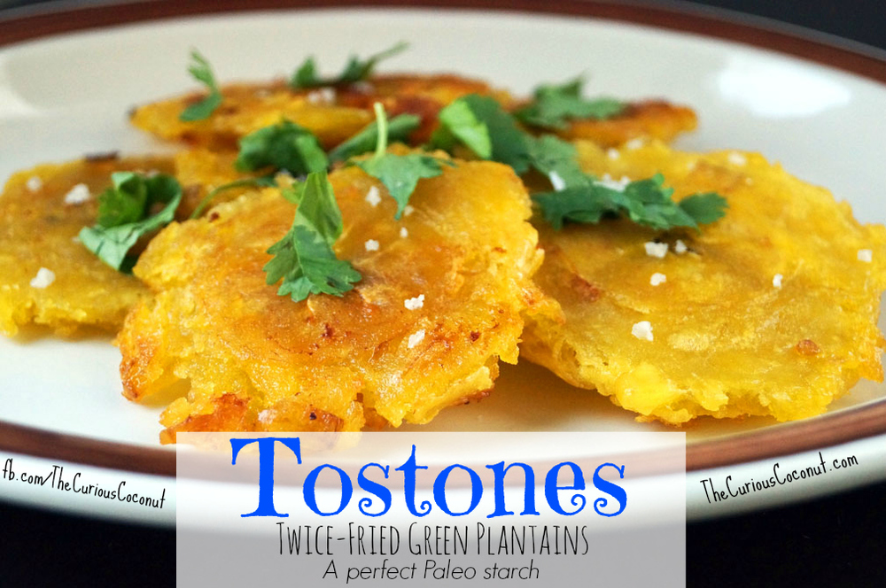 Tostones (Twice-Fried Green Plantains) — The Curious Coconut