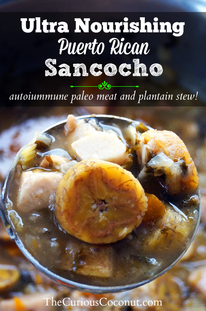 Puerto Rican Sancocho: meat, plantain, and tropical starch stew (nightshade-free, grain-free, autoimmune paleo)