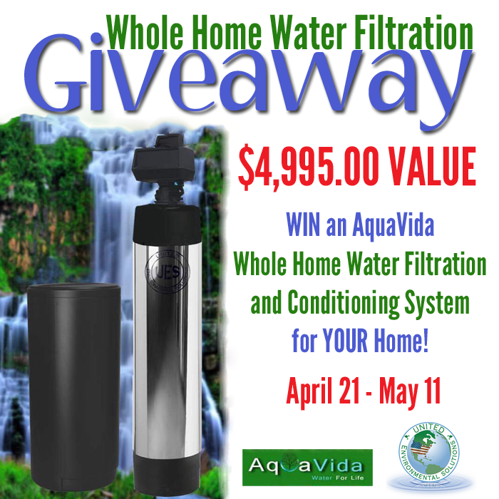 Enter to win an AquaVida Whole House Water Filtration System - $4995 value!