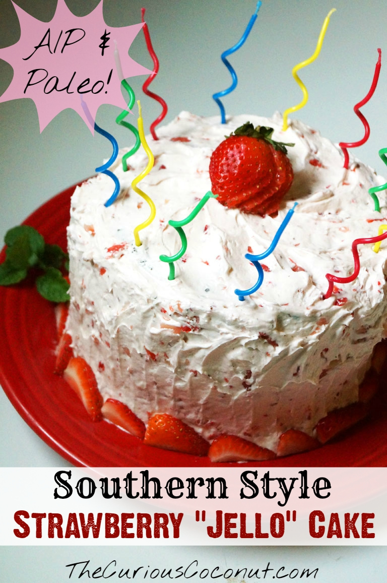 "#AIP and #Paleo Southern Style Strawberry ""Jello"" Cake // TheCuriousCoconut.com"