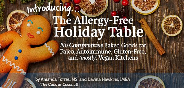 the-allergy-free-holiday-table-gluten-free-autoimmune-paleo-vegan-desserts.png