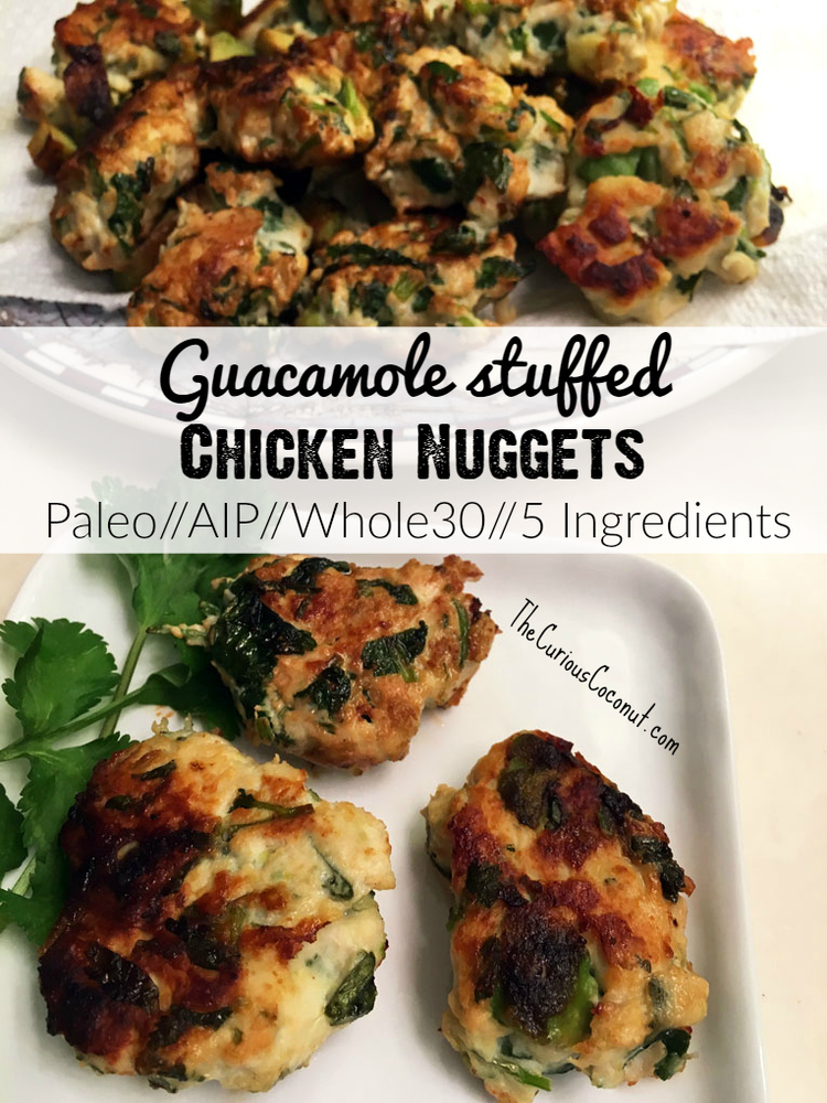 Guacamole Stuffed Chicken Nuggets Aip Paleo The Curious Coconut