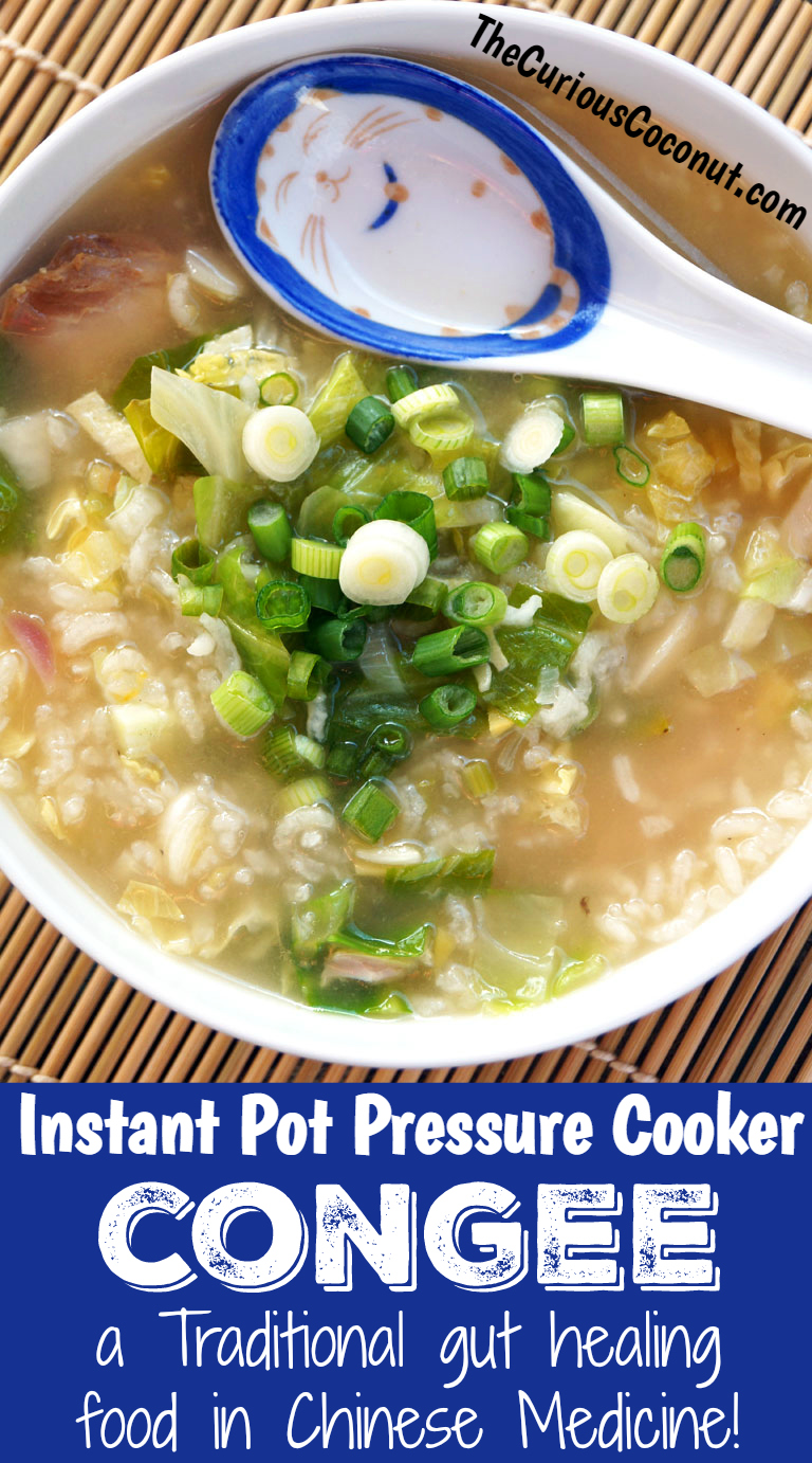 Congee is a traditional gut-healing food in Chinese Medicine. Learn how to easily make it in your Instant Pot pressure cooker // TheCuriousCoconut.com