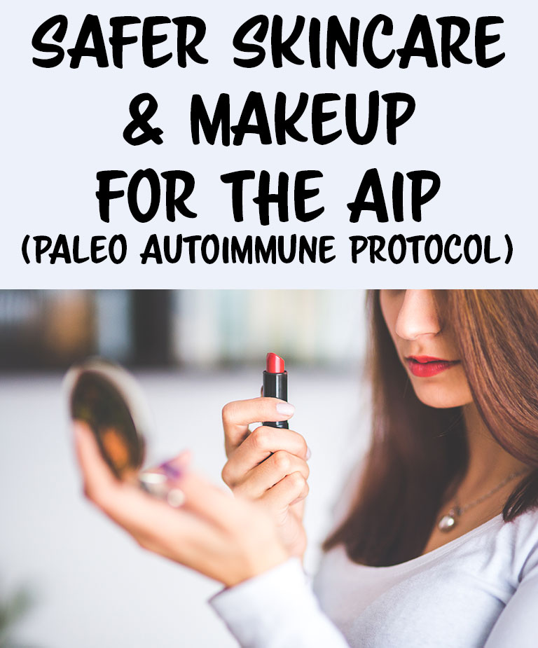 Safer Skincare and Makeup for the #AIP autoimmune paleo protocol // TheCuriousCoconut.com