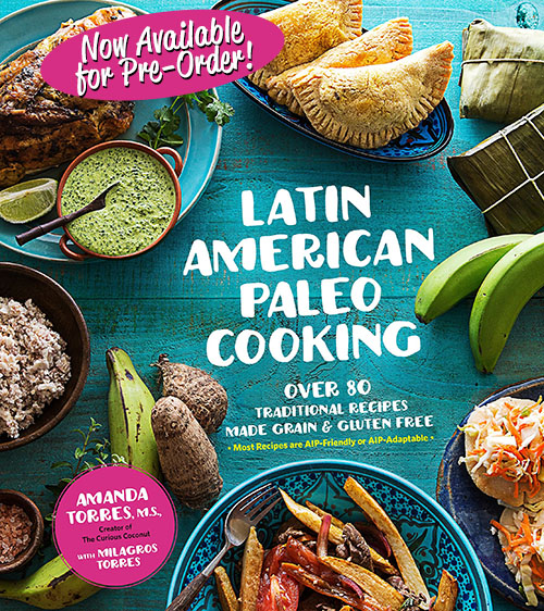 My newest cookbook, Latin American Paleo Cooking, is coming out on August 22nd! Get your pre-order in today from these vendors: Books-A-Million | Barnes & Noble | IndieBound | Book Depository | Amazon | Amazon.co.uk