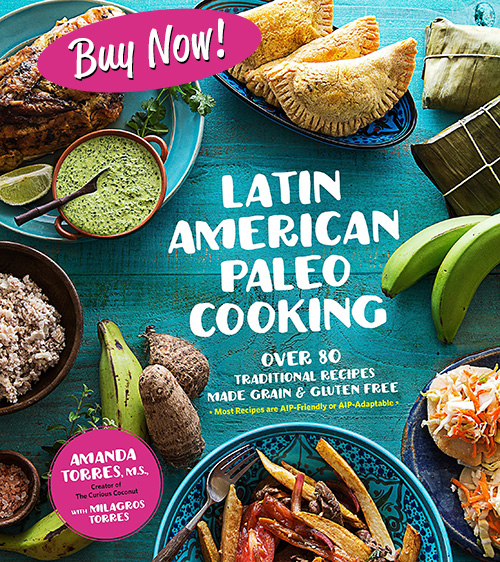 Latin American Paleo Cooking is now for sale. Read all about the book and get a peek inside here. Order today from these vendors: Books-A-Million | Barnes & Noble | IndieBound | Book Depository | Amazon | Amazon.co.uk