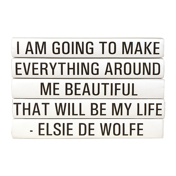 Elsie-de-Wolfe_Quote-Beautiful-Life.jpg