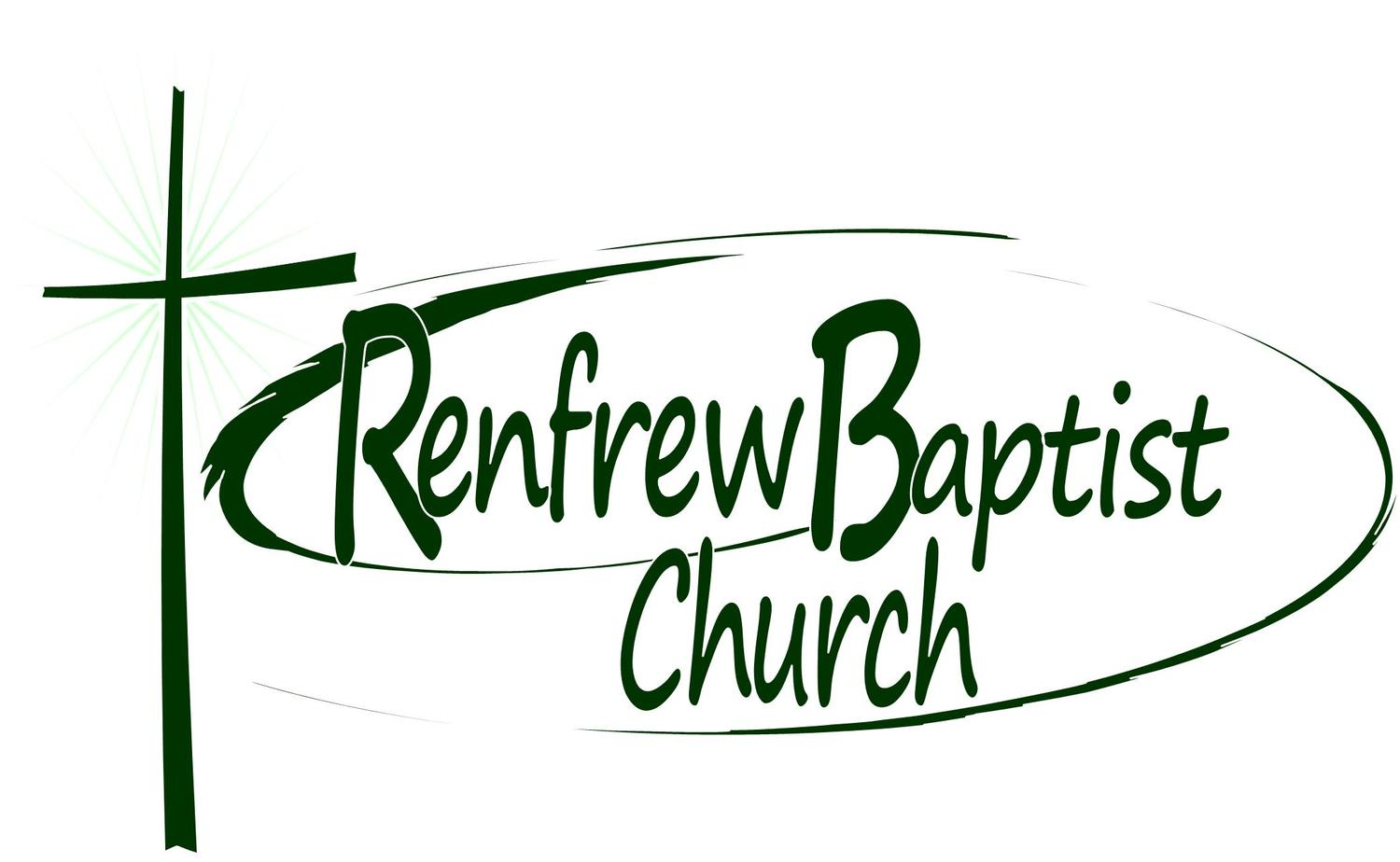 Weekly Sermon - Renfrew Baptist Church