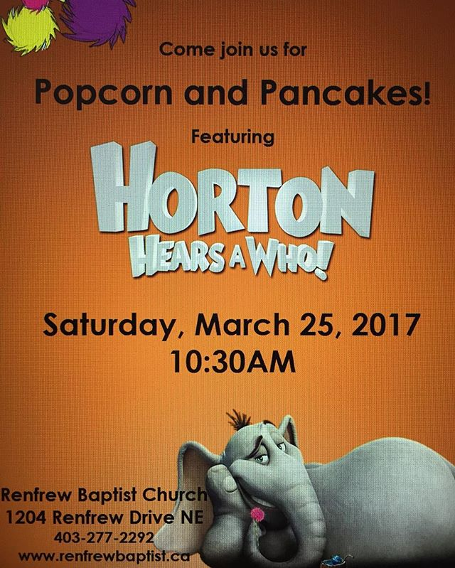Renfrew is holding another Popcorn and Pancakes movie morning! Come on out March 25!