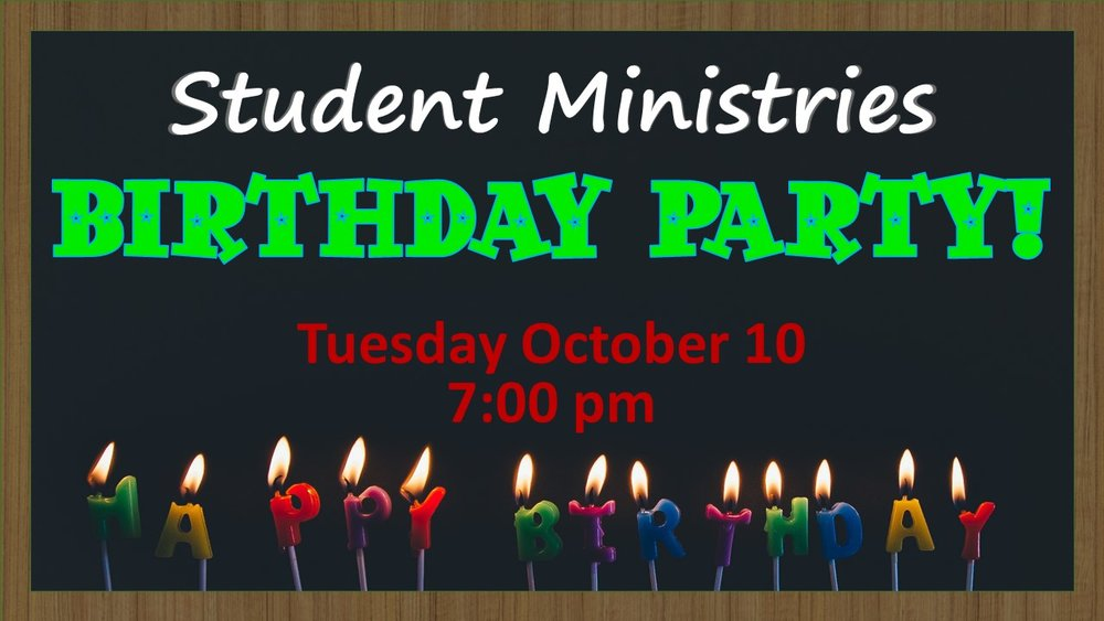 Time to celebrate! - Come on out for a birthday party to celebrate all our birthdays!contact Brendon or Meagan: students@renfrewbaptist.ca