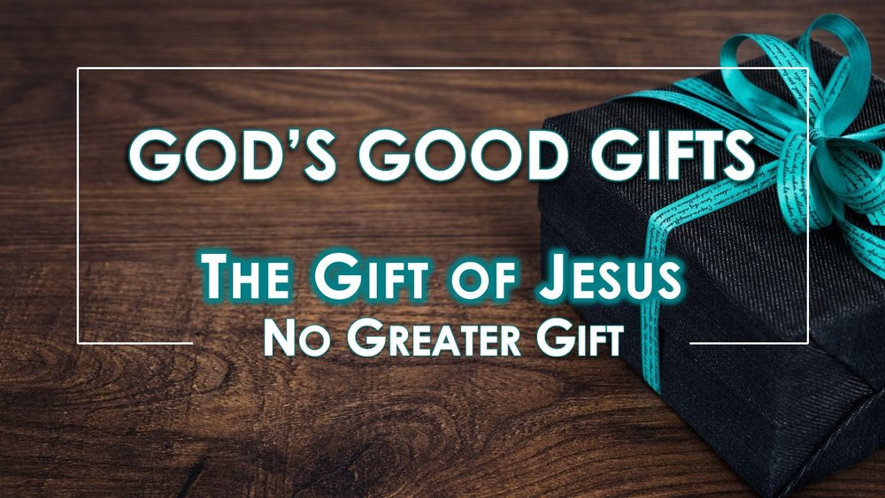 2018-06-10 God's Good Gifts #2.jpg