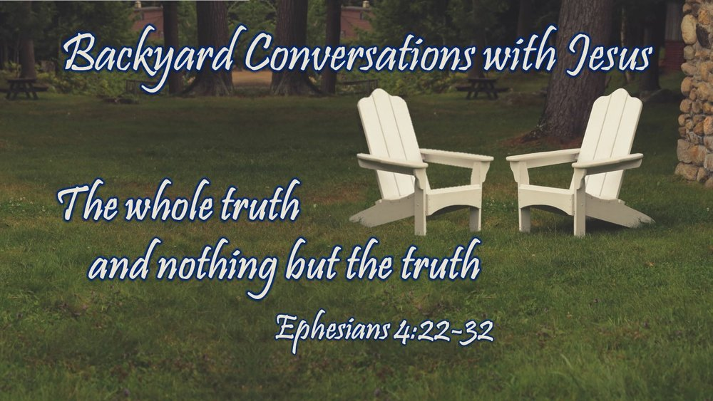 2018-07-08 Backyard Conversations with Jesus #1.jpg