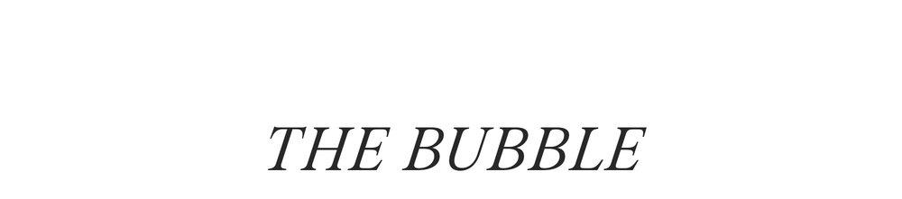 BUBBLE+TITLE.jpg