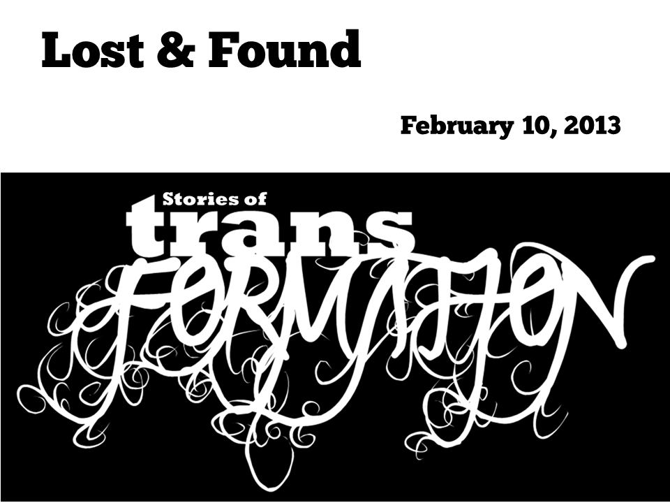 Stories of Transformation - February 10, 2013.png