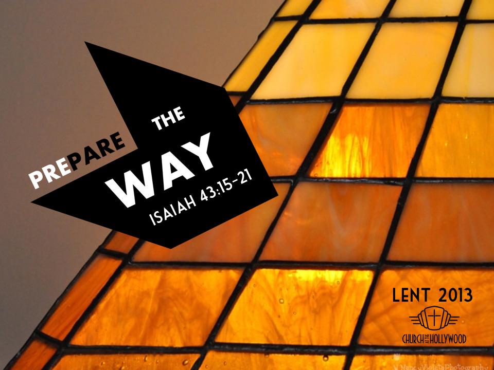 Lent 2013: Fifth Sunday