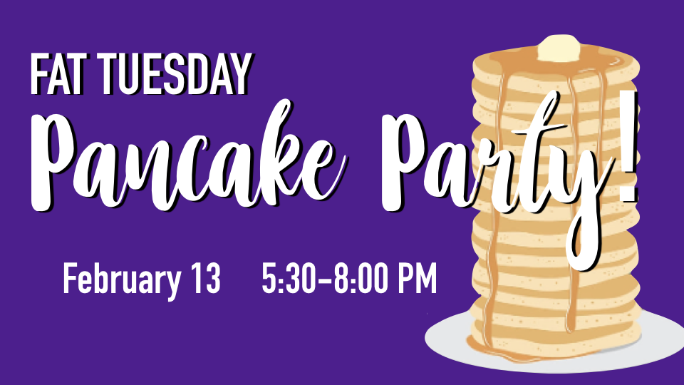 All are invited to our community Fat Tuesday Pancake Party, February 13 at 5:30PM until 8:00PM.  It will be a fun evening of music, activities and of course, Pancakes!  Bring your friends and family and share community together as we head into the Lent Season.  Feel free to come dressed in the theme colors - Purple, Green and Yellow!! Look forward to seeing you there!  Bring your own toppings to share with everyone! We will provide ice cream, whipped cream, and syrup!   Your Redemption Church Event Committee