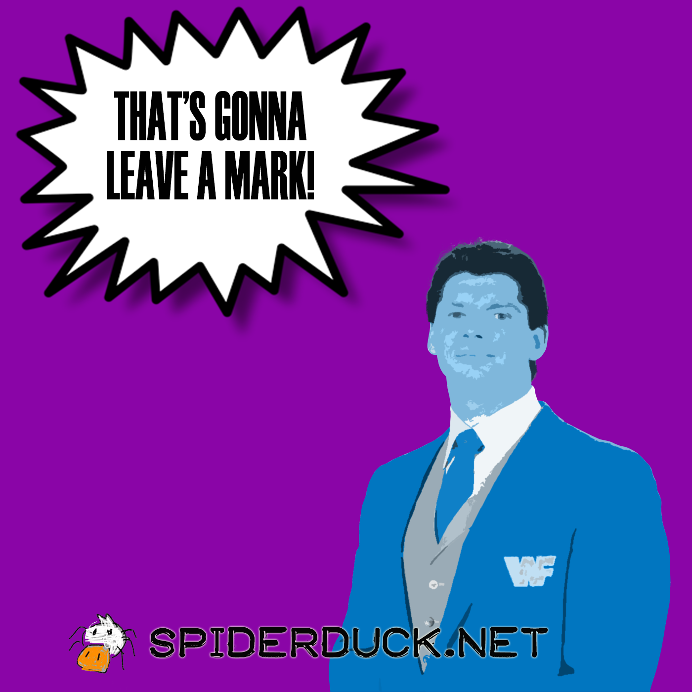 That's Gonna Leave A Mark - Spiderduck