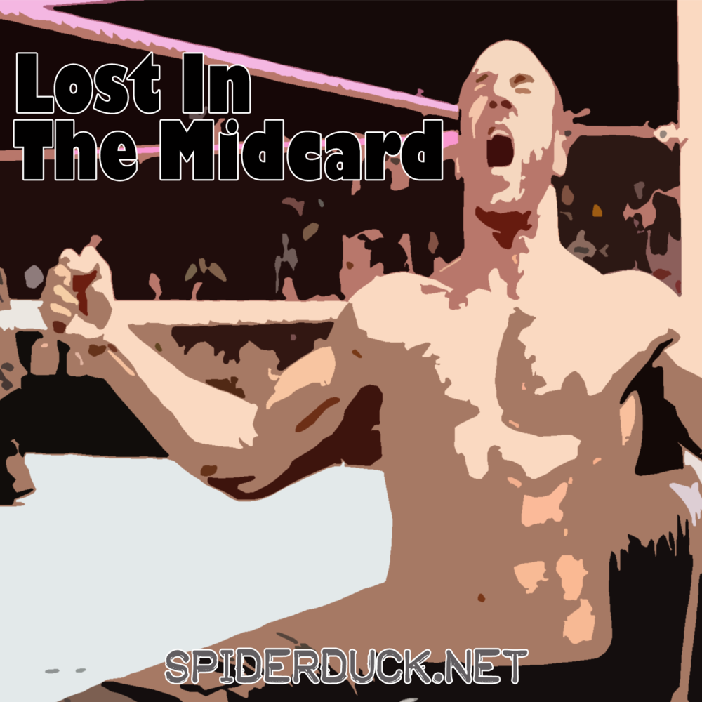 Lost In The Midcard