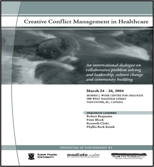 Creative Conflict Management in Healthcare, 2004 Click for a copy of the final report