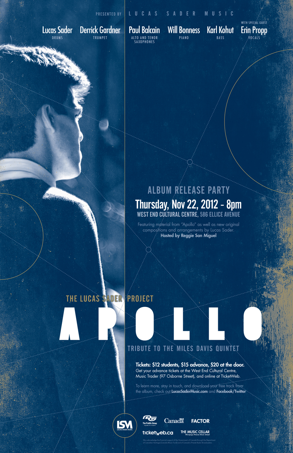 "Poster for   The Lucas Sader Project ""Apollo"" Album Release  . Designed by  John Funk  at  Underscorefunk Design . Photography by  Karl Kohut ."