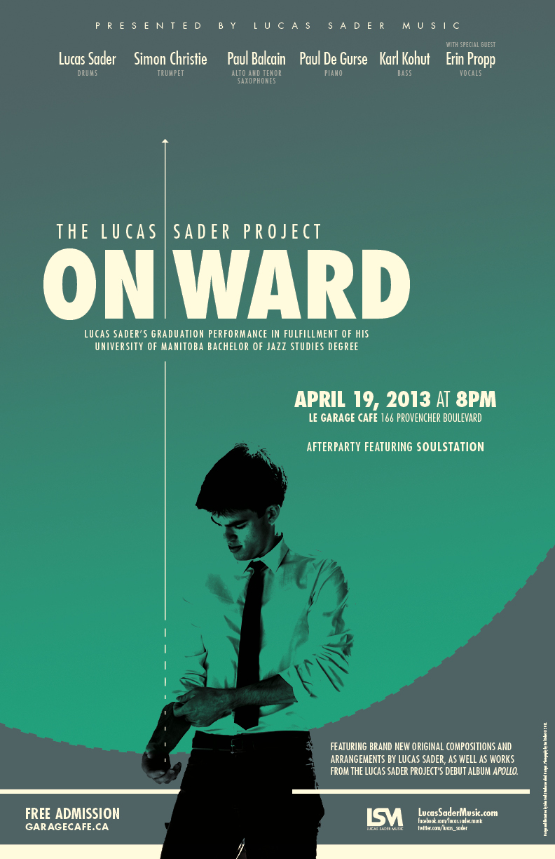 Poster for Onward: Lucas Sader's Graduation Performance. Designed by John Funk at Underscorefunk Design. Photography by Karl Kohut.