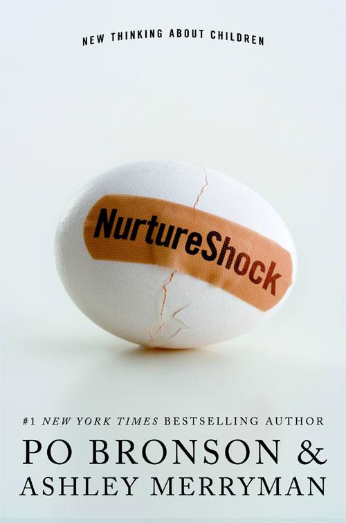 Nurture Shock.