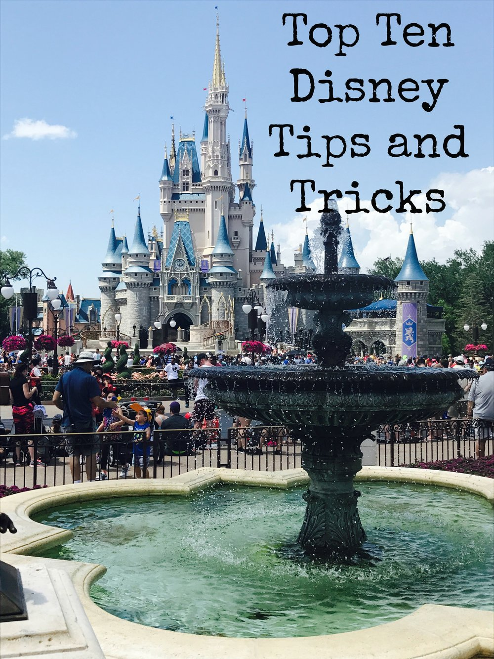 Top-Ten-Disney-Tips-and-Tricks