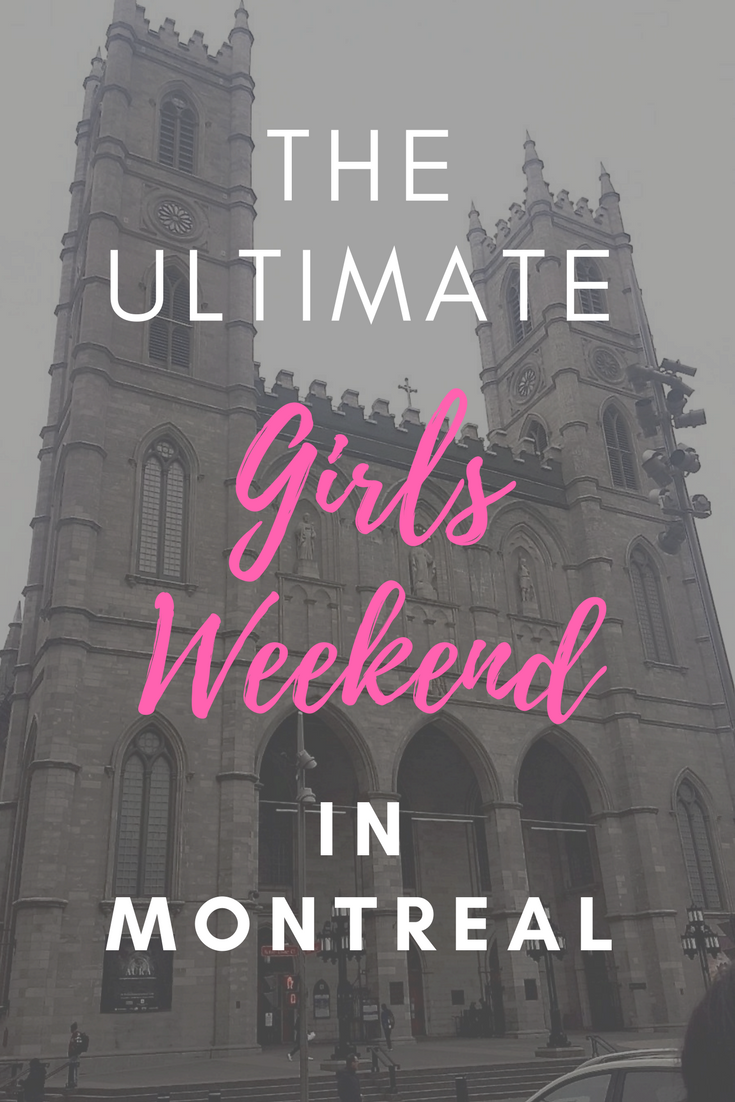 the-ultimate-girls-weekend-montreal.png