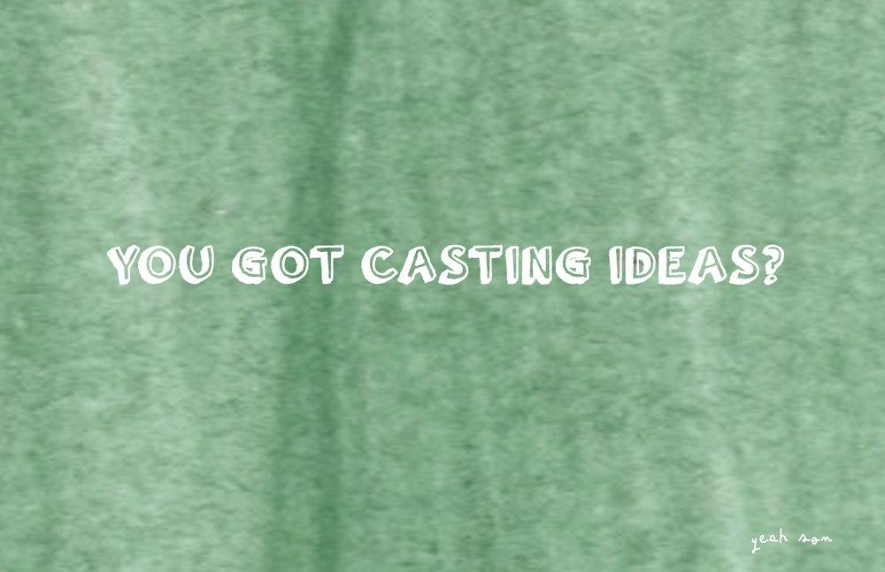 Casting Ideas.jpg