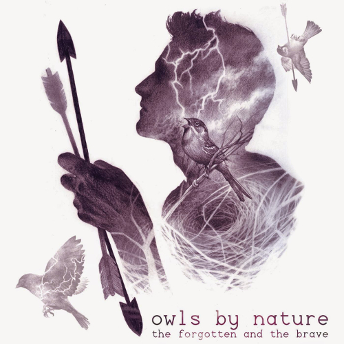 Owls By Nature, The Forgotten And The Brave