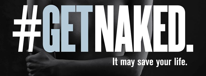 @CureMelanoma  on Twitter and their #getnaked campaign from the Melanoma Research Foundation, everyone loves to get naked so do it today, just not in your office.