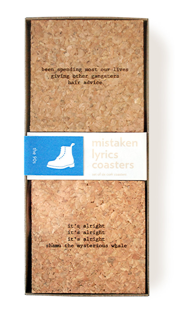 Mistaken Lyrics Coasters in various themes. A set of 6 different songs on cork $25 each. Excellent conversation starters!