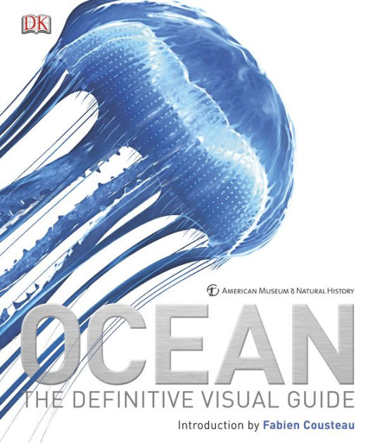 ocean the divine visual guide fabien cousteau dk publishing.jpg