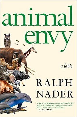 Animal Envy a fable Ralph Nader Penguin