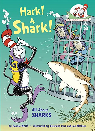 Hark a Shark  by Bonnie Worth ( Dr. Seuss books ) random house
