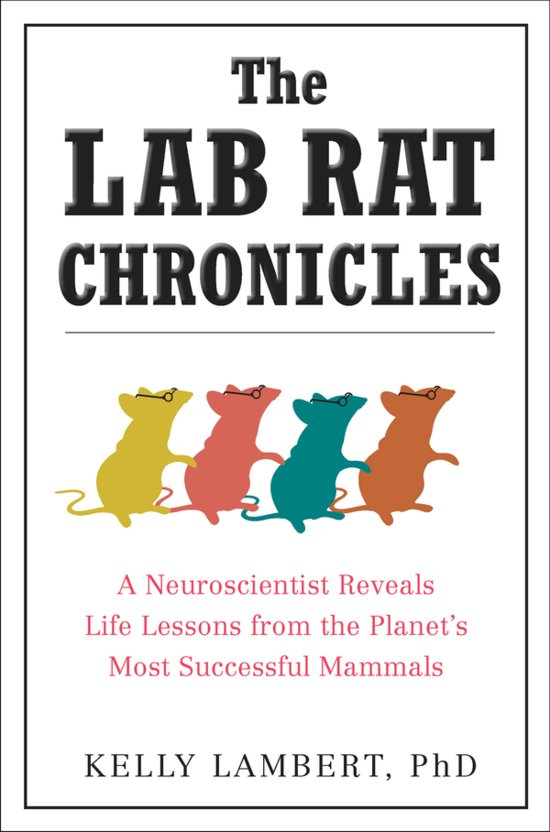 lab rat chronicles kelly lambert PhD amazon.jpg