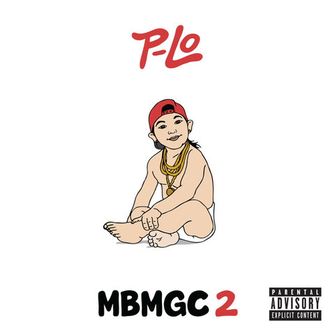 "P-Lo  ""MBMGC 2"" Deluxe Edition"