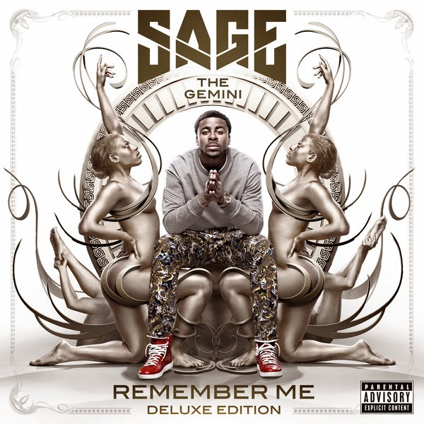 "Sage The Gemini Debut Album ""Remember Me"" Deluxe Edition"