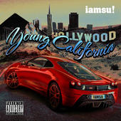 "IAMSU! ""Young California"