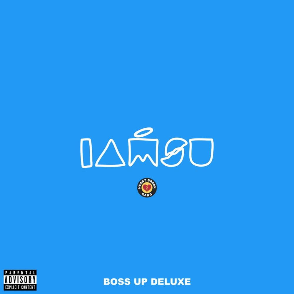 "IAMSU! ""Boss Up"" Deluxe"