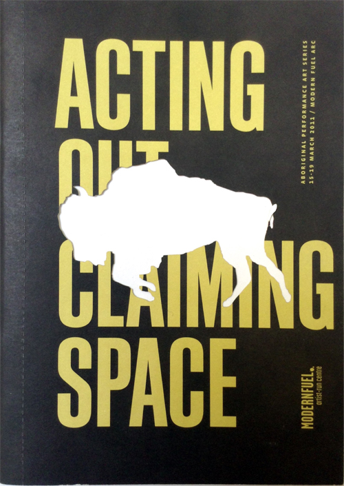 Acting Out Claiming Space